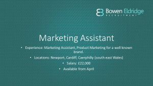 Marketing Assistant candidate Cardiff Newport Caerphilly
